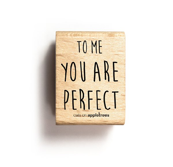 Stempel To me you are perfect